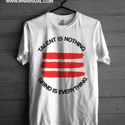 Talent Is Nothing | Shirt