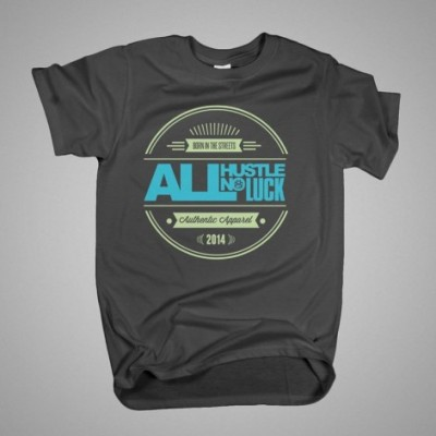 All Hustle No Luck - T Shirt