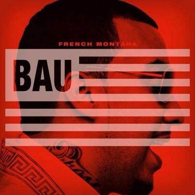 French Montana | BAU