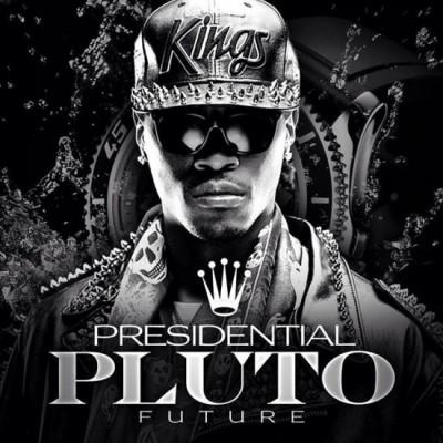 Future - Presidential Pluto