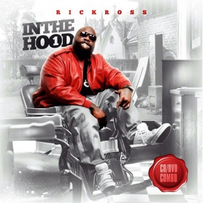 Rick Ross - In The Hood