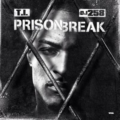 T.I. | Prison Break