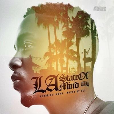 LA State Of Mind - Kendrick Lamar