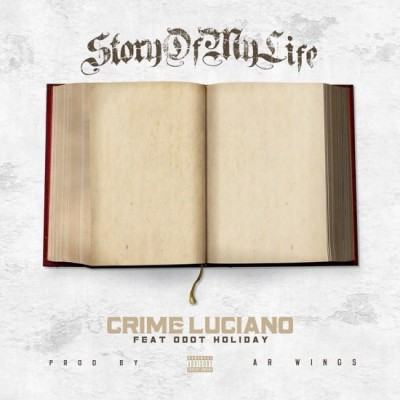 Crime Luciano | Story Of My Life