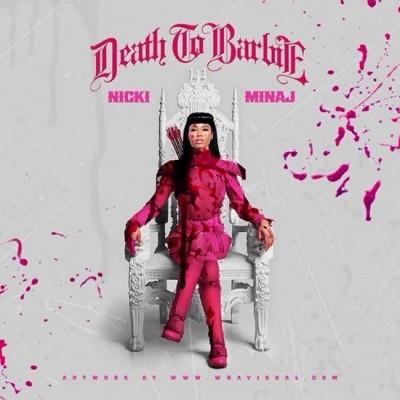 Death To Barbie | Nicki Minaj