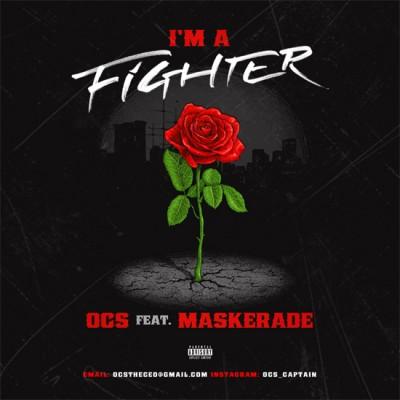 I'm A Fighter | OCS