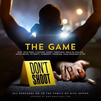 The Game | Don't Shoot